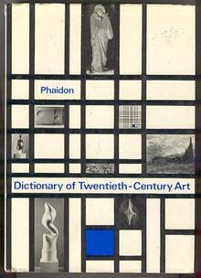 Phaidon Dictionary of Twentieth Century Art