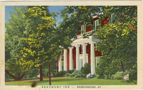Postcard advertising Beaumont Inn, Harrodsburg, Kentucky
