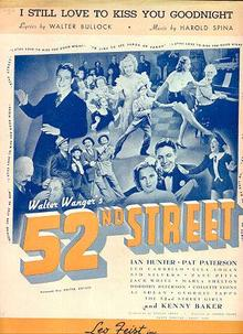 I Still Love to Kiss You Goodnight from Walter Wanger`s 52nd Street