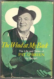 Life and Times of Pat O`Brien 1964 Illustrated Autobiography