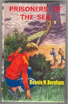 Prisoners of the Sea by Dennis Boreham 1968 with Dustjacket