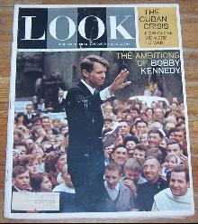 Look Magazine August 25, 1964 The Ambitions of Bobby Kennedy on Cover