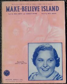 Make Believe Island Sung by Kate Smith 1940 Sheet Music