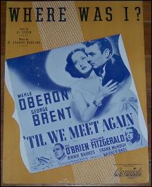Where Was I From 'Til We Meet Again Starring Merle Oberon and George Brent 1940