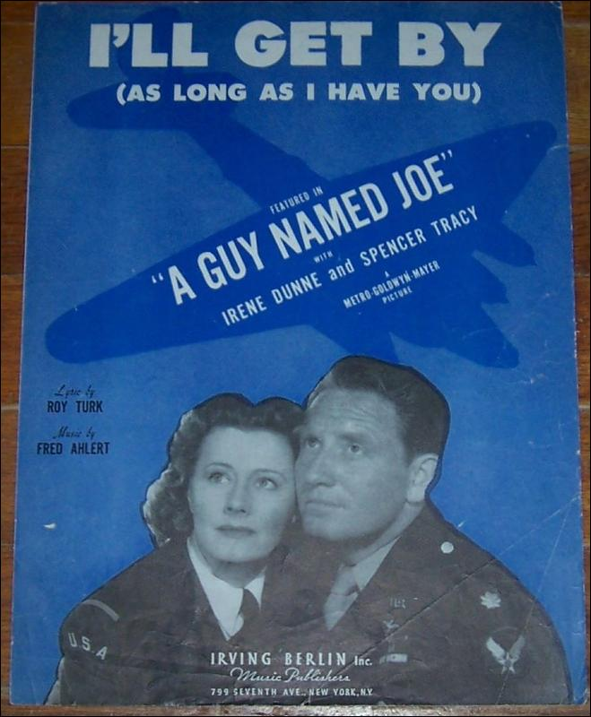 I'll Get By From A Guy Named Joe Starring Irene Dunne and Spencer Tracy