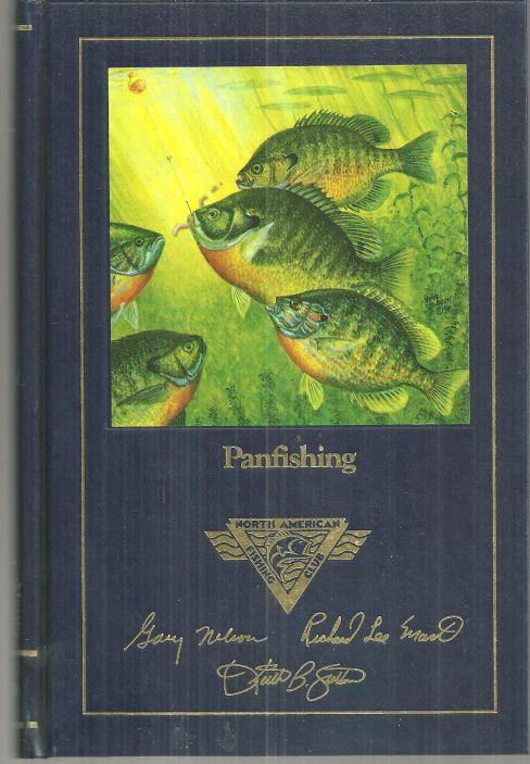 Panfishing by Richard Martin 1991 North American Fishing Club Illustrated