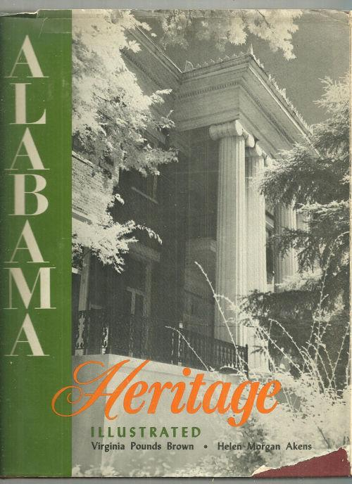 Alabama Heritage by Virginia Pounds Brown and Helen Morgan Akens 1968 1st ed DJ