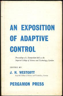 Exposition of Adaptive 1961 Symposium Edited by J. H. Westcott 1962 1st ed DJ
