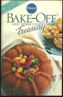 Pillsbury's Bake Off and Other Favorites Treasury 1986 Cook Book