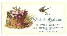 Victorian Trade Card for Wistar's Balsam of Wild Cherry for Coughs Bird/Basket
