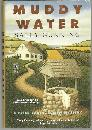 Muddy Water by Sally Gunning 1997 A Peter Bartholomew Mystery with Dust Jacket