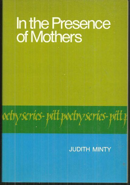 In the Presence of Mothers Poems by Judith Minty Signed First Edition