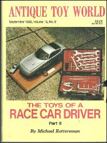 Antique Toy World Magazine September 1988 The Toys of Race Car Driver on cover