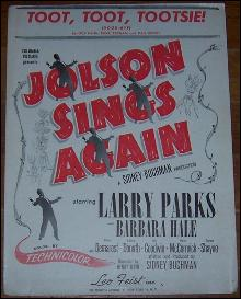 Toot, Toot, Tootsie Good-Bye From Jolson Sings Again Starring Larry Parks 1949
