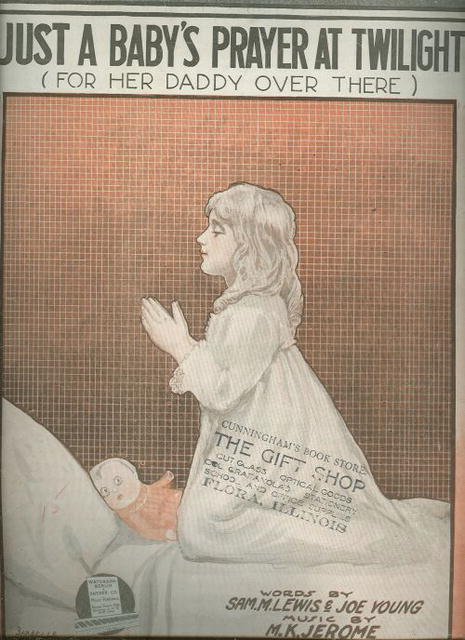 JUST A BABY`S PRAYER AT TWILIGHT FOR HER DADDY OVER THERE 1918 Sheet Music