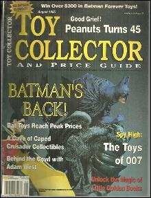 Toy Collector Magazine August 1995 Batcave of Collectibles and Toys of 007