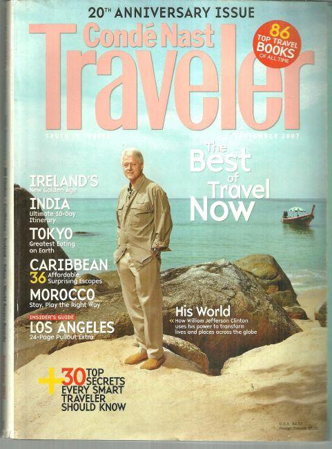 Conde Nast Traveler September 2007 20th Anniversary Issue Bill Clinton Cover