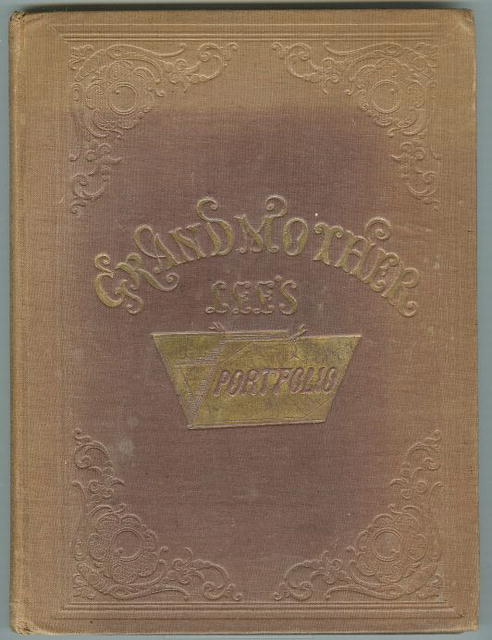 Grandmother Lee's Portfolio 1857 Illustrated Fiction