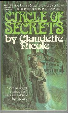 Circle of Secrets by Claudette Nicole 1972 Gothic Mystery