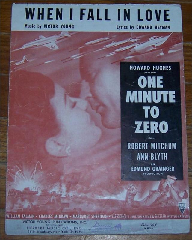 When I Fall in Love One Minute to Zero starring Robert Mitchum and Ann Blyth