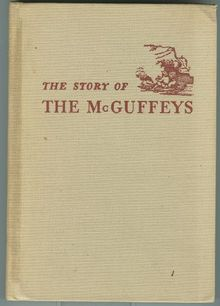 Story of the Mcguffeys by Alice Mcguffey Ruggles 1950 1st edition