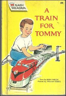 A Train for Tommy by Edith Tarcov Illustrated by William Russell 1962 Wonder Book