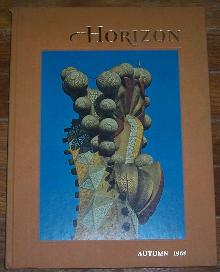 Horizon Magazine of the Arts Autumn 1968 Sir Isaac Newton/Gaudi/Galsworthy Saga