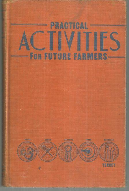 Practical Activities for Future Farmer Chapters by A. Webster Tenney 1941