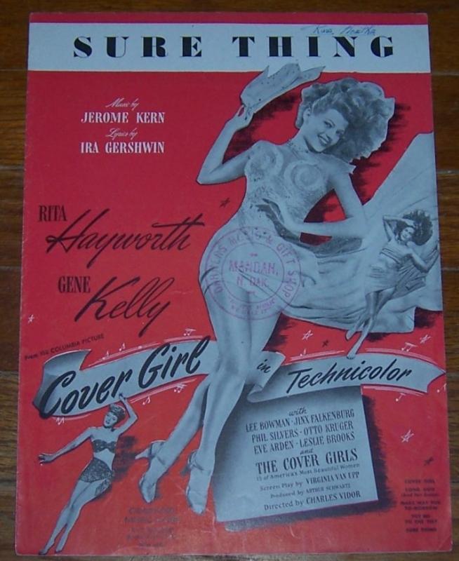 Sure Thing starring Rita Hayworth and Gene Kelly 1944 Sheet Music