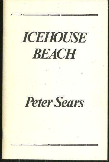 Icehouse Beach Poems Signed by Peter Sears 1983 1st edition
