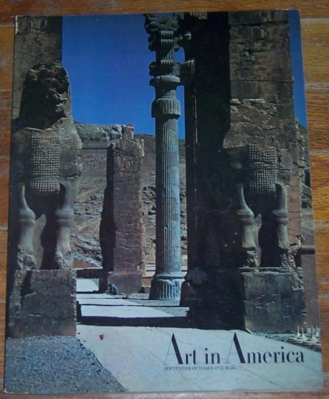 Art in America Magazine September/October 1972  Persepolis On the Cover