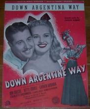 Down Argentina Way starring Betty Grable and Don Ameche 1940 Sheet Music