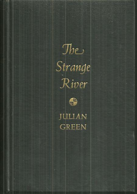 Strange River by Julian Green 1932 1st edition Novel