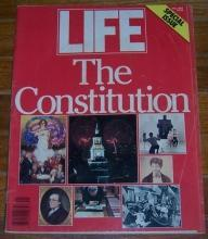 Life Magazine Fall 1987 Special Issue the Constitution