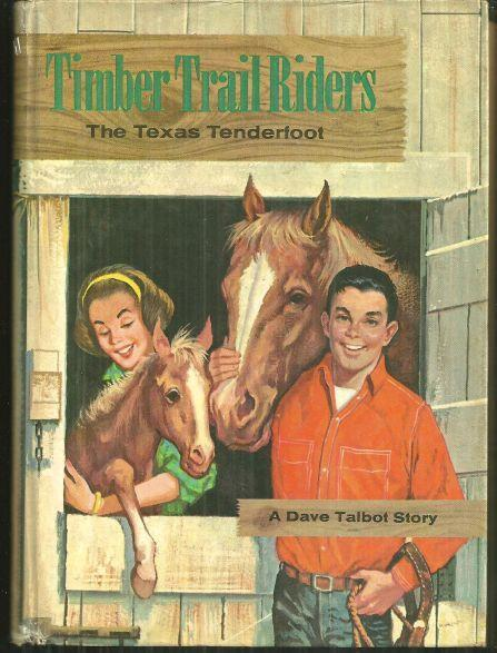 Texas Tenderfoot a Dave Talbot Story by Michael Murray Timber Trail Riders Vol 2