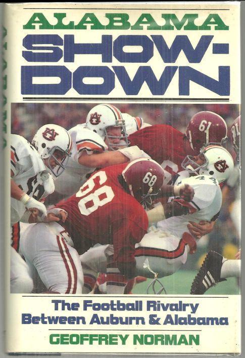 Alabama Showdown The Football Rivalry Between Auburn and Alabama 1986 w/DJ