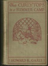 Curlytops in a Summer Camp Or Animal Joe's Menagerie by Howard Garis 1927 #11