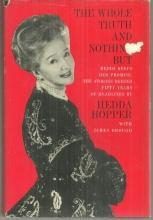 Whole Truth and Nothing But by Hedda Hopper 1963 Autobiography with Dust Jacket