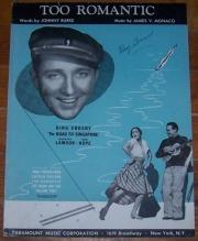 Too Romantic The Road to Singapore Starring Bing Crosby Bob Hope Dorothy Lamour