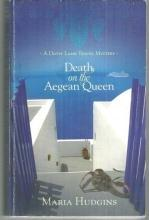 Death on the Aegean Queen a Dotsy Lamb Travel Mystery by Maria Hudgins 2011