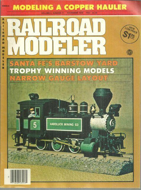 Railroad Modeler Magazine November 1978 Southern Pines Railroad/Los Osos Valley