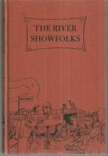 River Showfolks by Electa Clark 1957 Young Adult Historical Fiction Illustrated