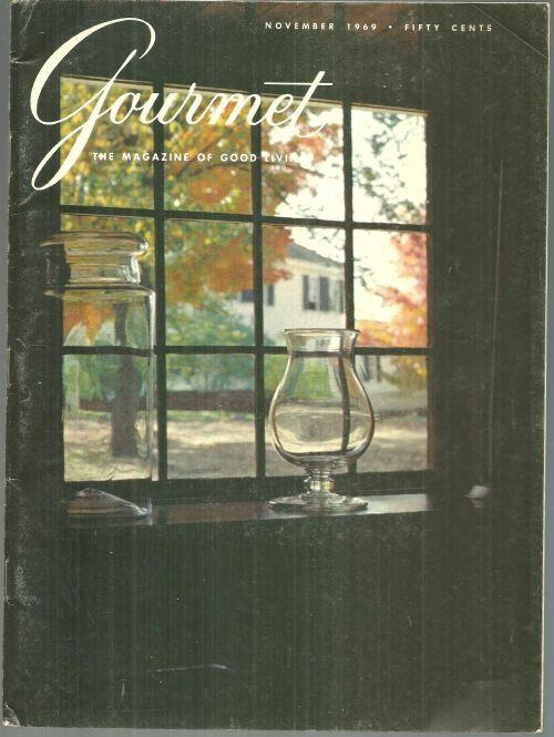 Gourmet Magazine November 1969  Early American Kitchens/Thanksgiving Dinner