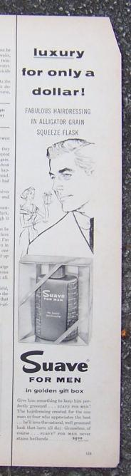 1956 Suave for Men Life Magazine Advertisement Luxury for Only a Dollar