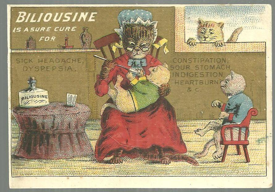 Victorian Trade Card for Biliousine A Sure Cure with Mother Cat Giving Medicine