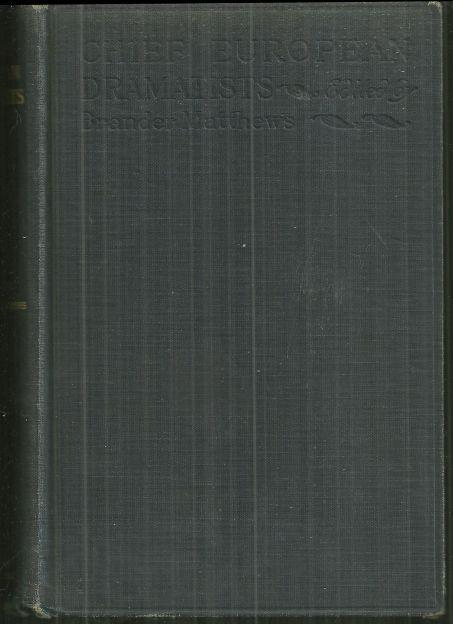 Chief European Dramatists Twenty-One Plays by Brander Matthews 1916