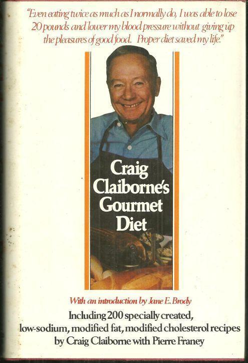 Craig Claiborne's Gourmet Diet by Craig Claiborne 1980