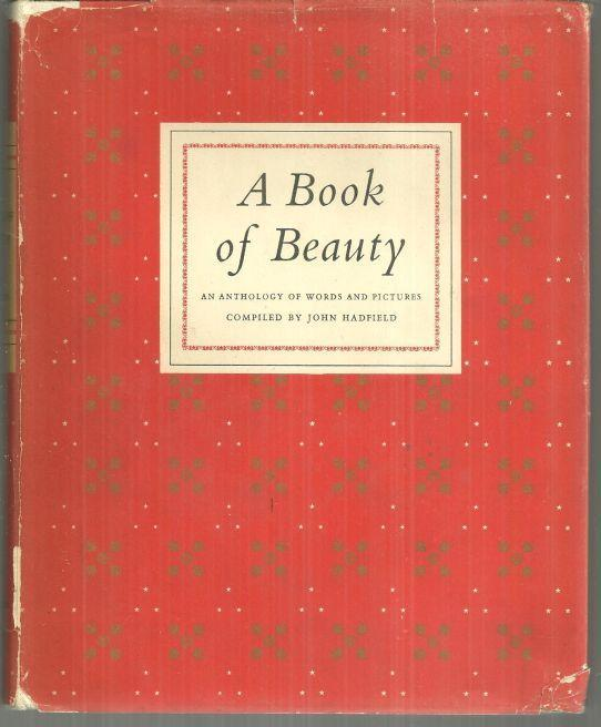 Book of Beauty An Anthology of Words and Pictures Edited by John Hadfield 1952