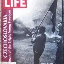 Life Magazine August 30, 1968 Czechoslovakia Death of the Bright Young Freedom
