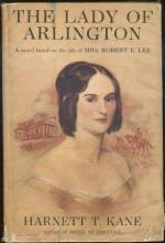 Lady of Arlington A Novel of Mrs. Robert E. Lee by Harnett Kane 1953 1st with DJ